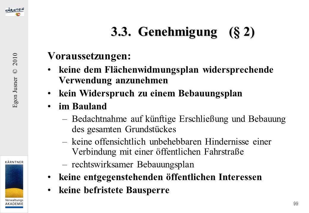 3.3. Genehmigung (§ 2) Voraussetzungen: