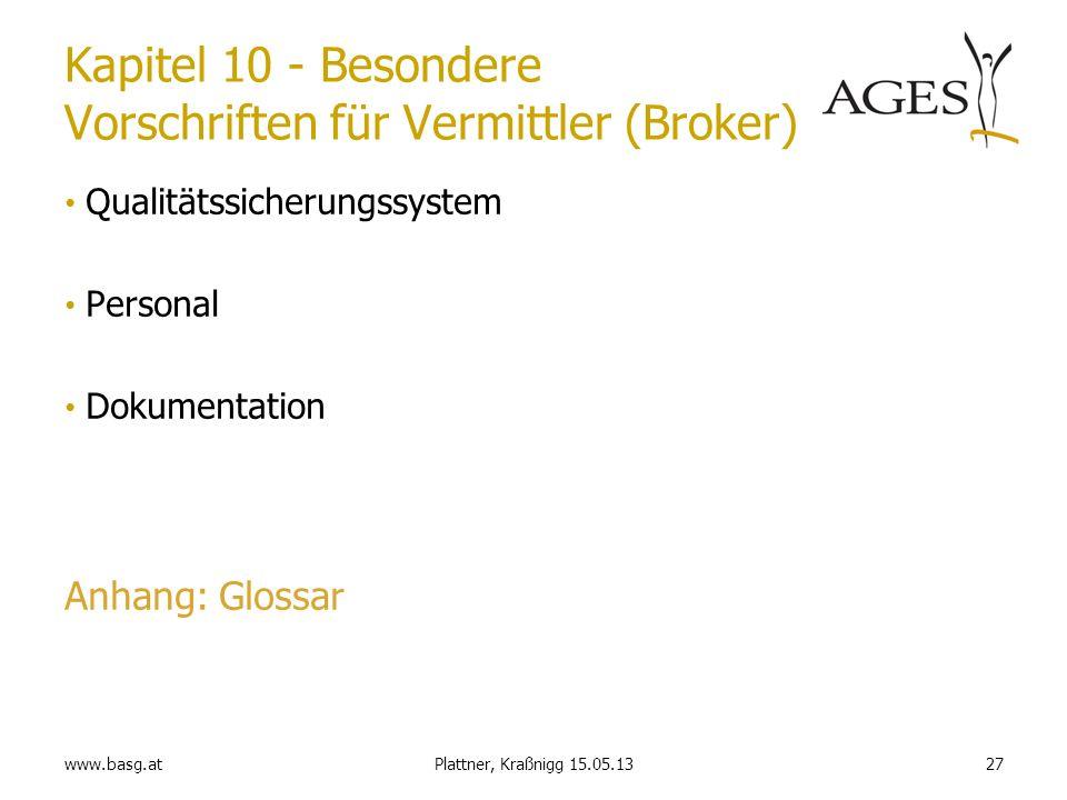 Kapitel 10 - Besondere Vorschriften für Vermittler (Broker)