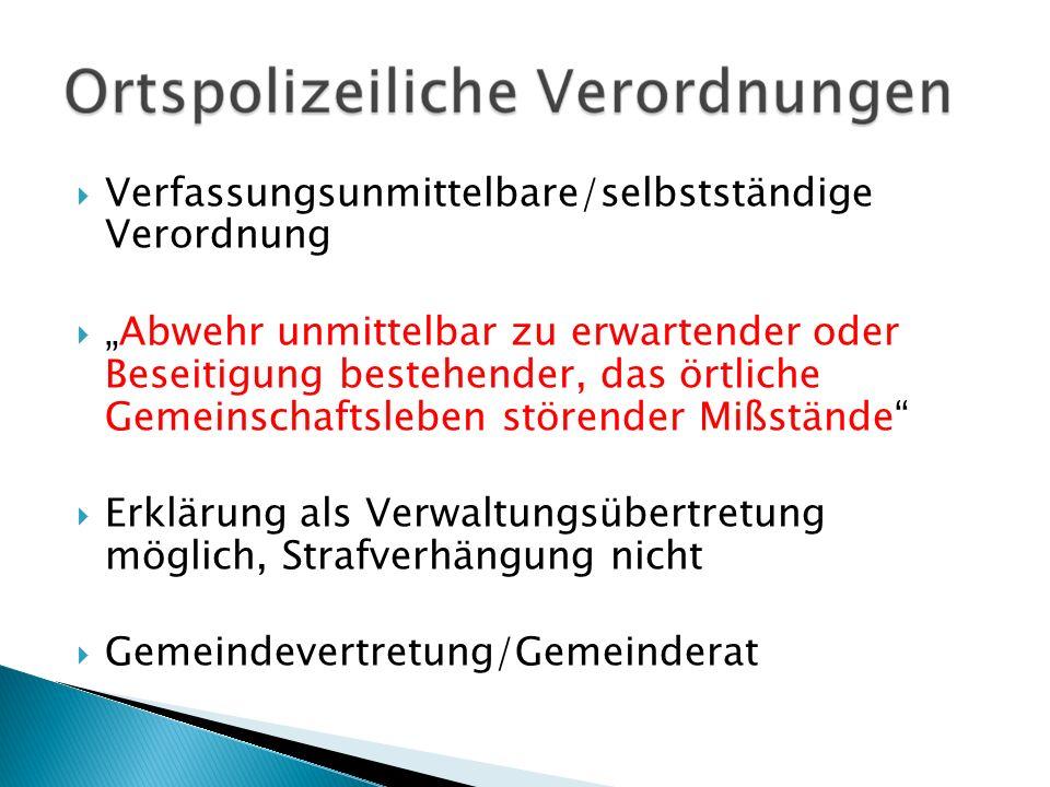 Verfassungsunmittelbare/selbstständige Verordnung