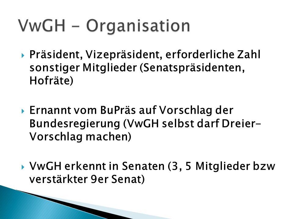 Präsident, Vizepräsident, erforderliche Zahl sonstiger Mitglieder (Senatspräsidenten, Hofräte)