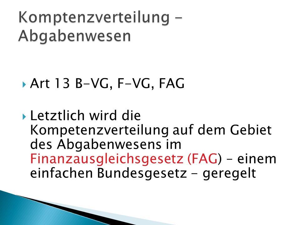Art 13 B-VG, F-VG, FAG