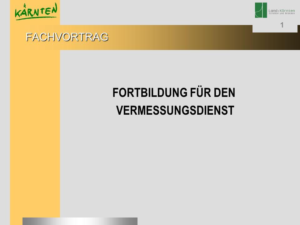 FORTBILDUNG FÜR DEN VERMESSUNGSDIENST
