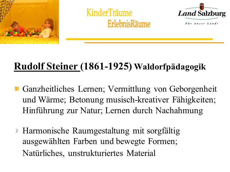 Rudolf Steiner (1861-1925) Waldorfpädagogik