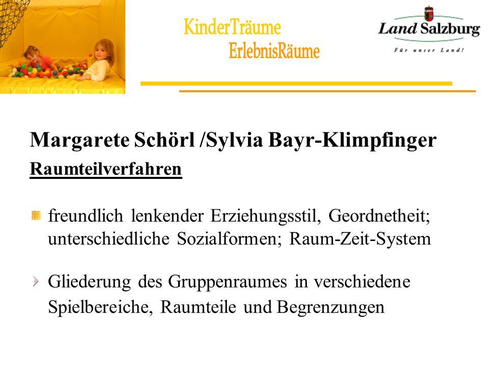 Margarete Schörl /Sylvia Bayr-Klimpfinger