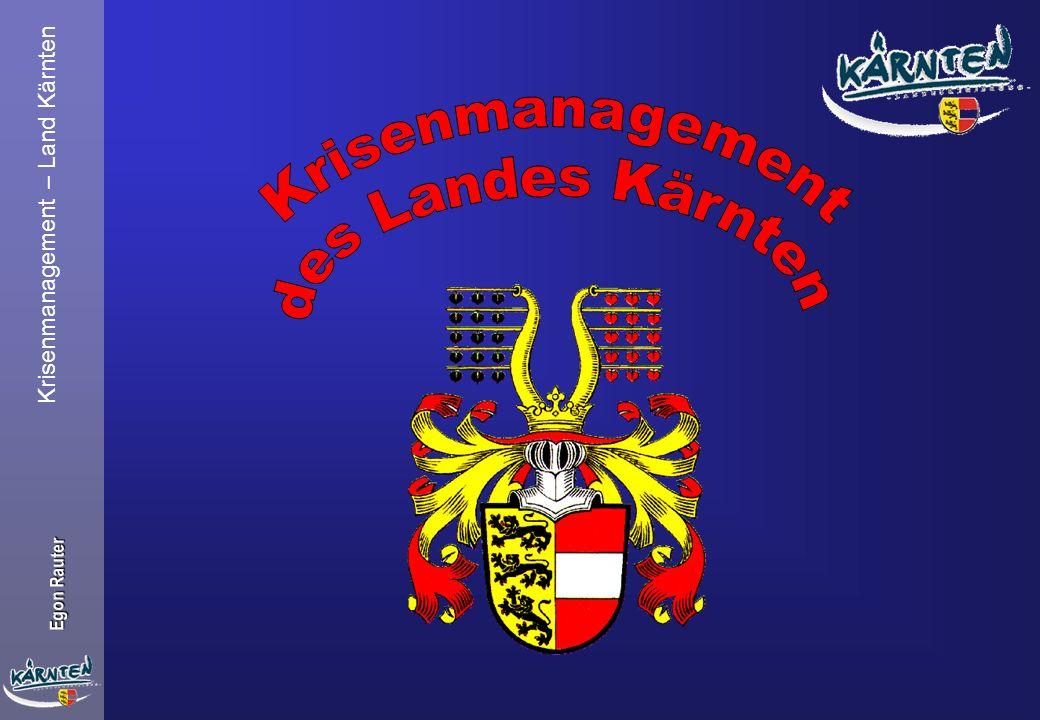 Krisenmanagement des Landes Kärnten Krisenmanagement – Land Kärnten