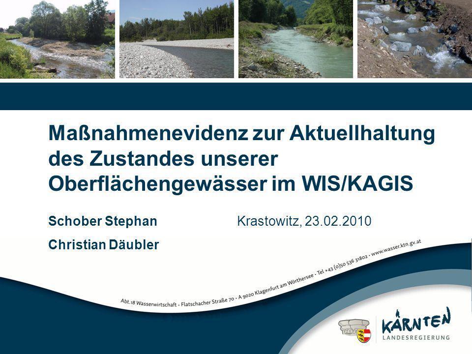 Maßnahmenevidenz zur Aktuellhaltung des Zustandes unserer Oberflächengewässer im WIS/KAGIS