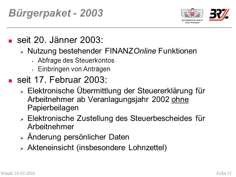 Bürgerpaket - 2003 seit 20. Jänner 2003: seit 17. Februar 2003: