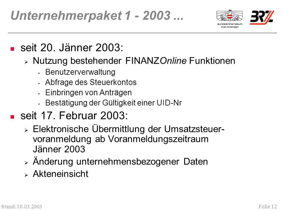 Unternehmerpaket 1 - 2003 ... seit 20. Jänner 2003: