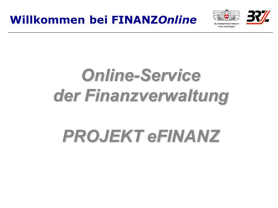 Online-Service der Finanzverwaltung PROJEKT eFINANZ