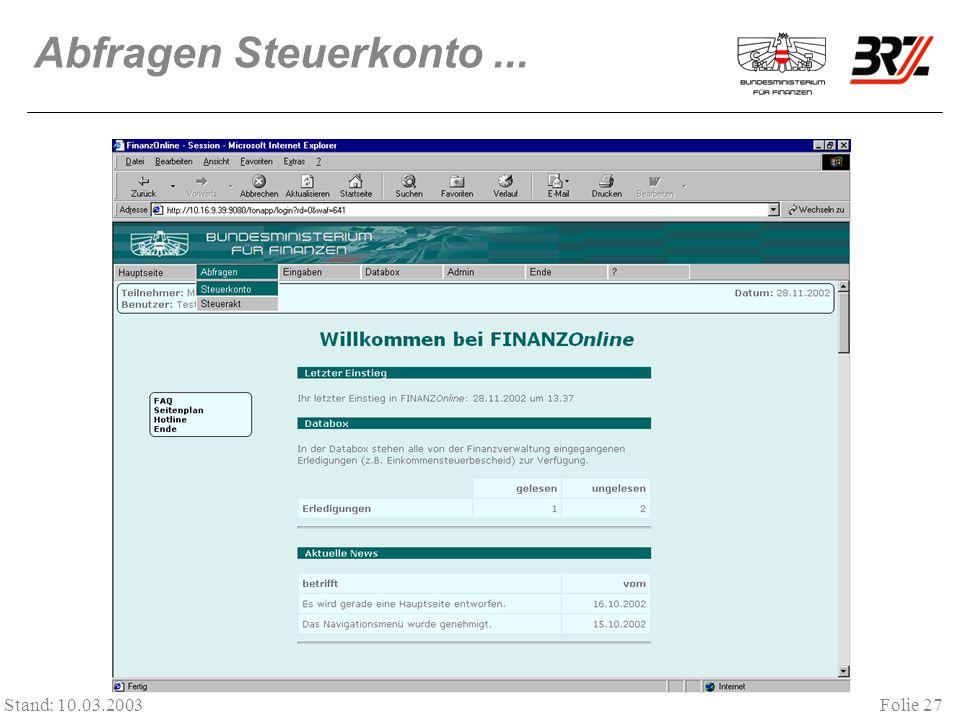 Abfragen Steuerkonto ... Stand: 10.03.2003