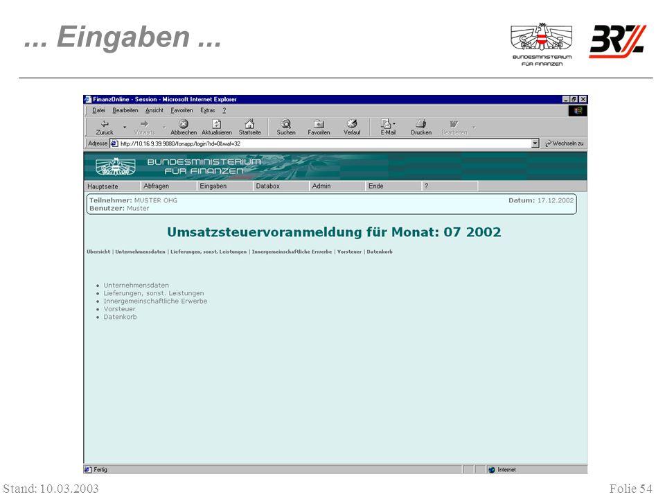 ... Eingaben ... Stand: 10.03.2003