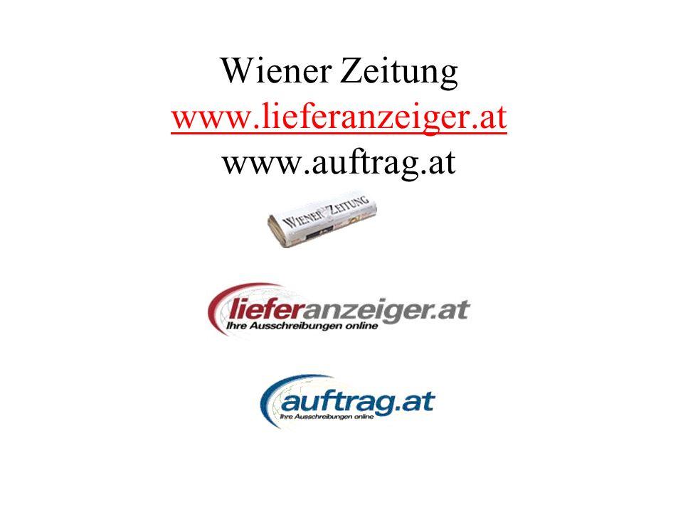 Wiener Zeitung www.lieferanzeiger.at www.auftrag.at