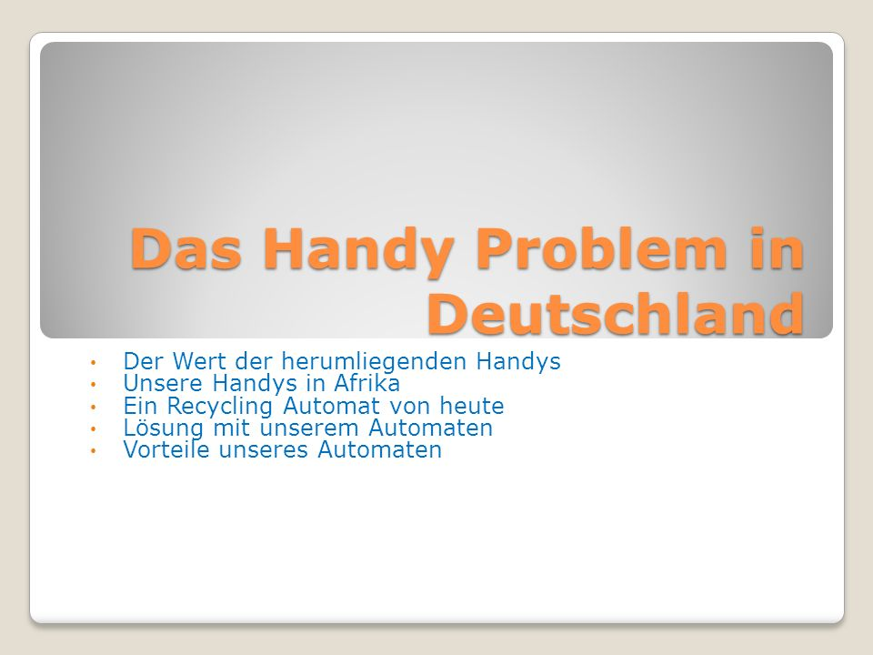 Das Handy Problem in Deutschland