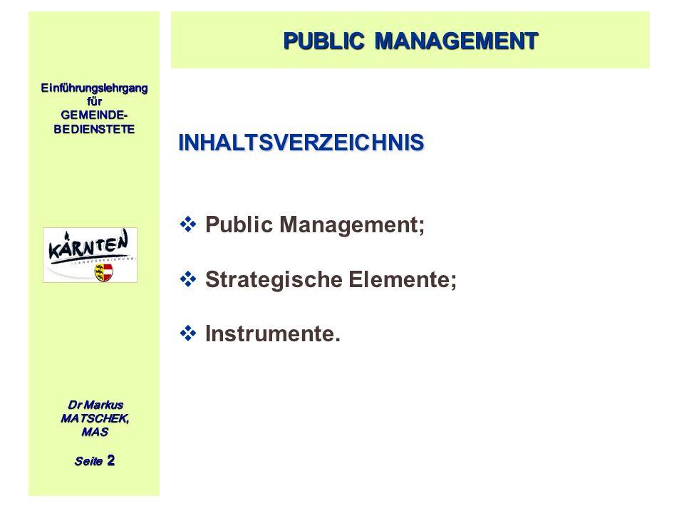 Strategische Elemente; Instrumente.