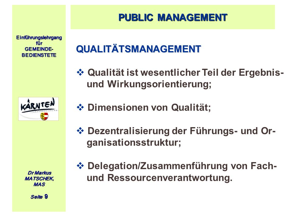 Qualität ist wesentlicher Teil der Ergebnis- und Wirkungsorientierung;