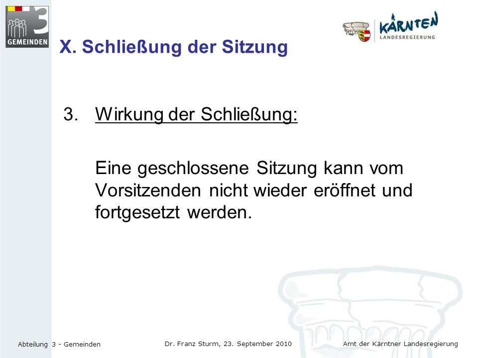 X. Schließung der Sitzung