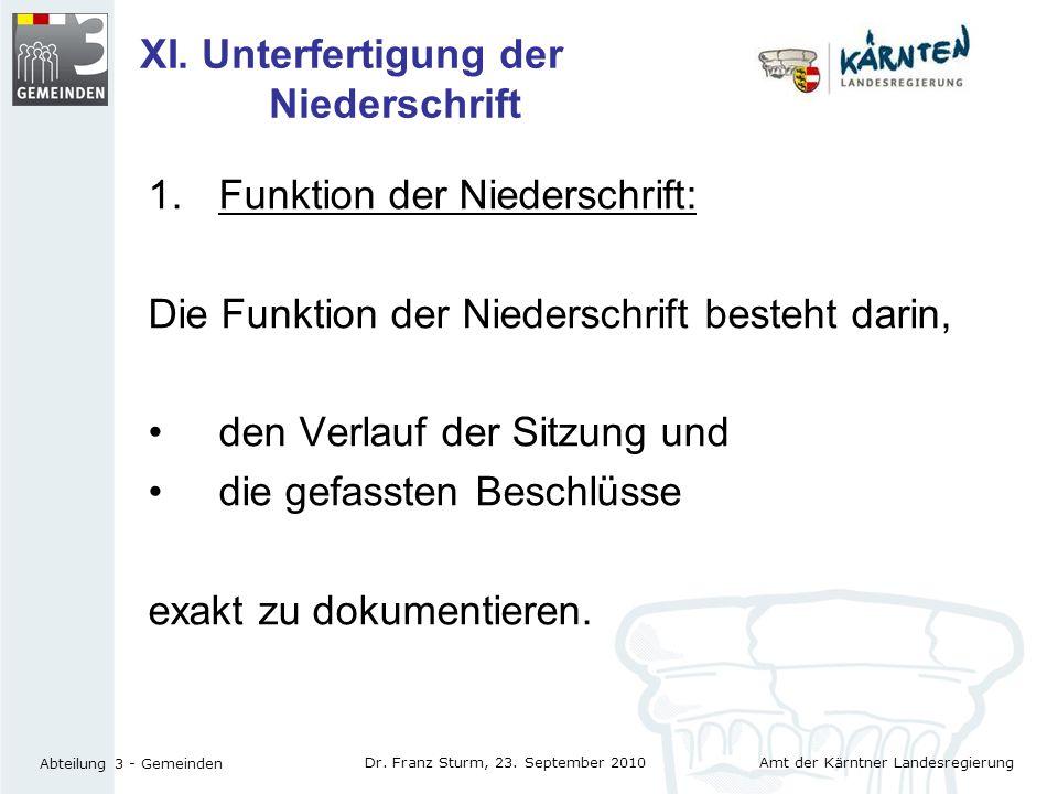 XI. Unterfertigung der Niederschrift