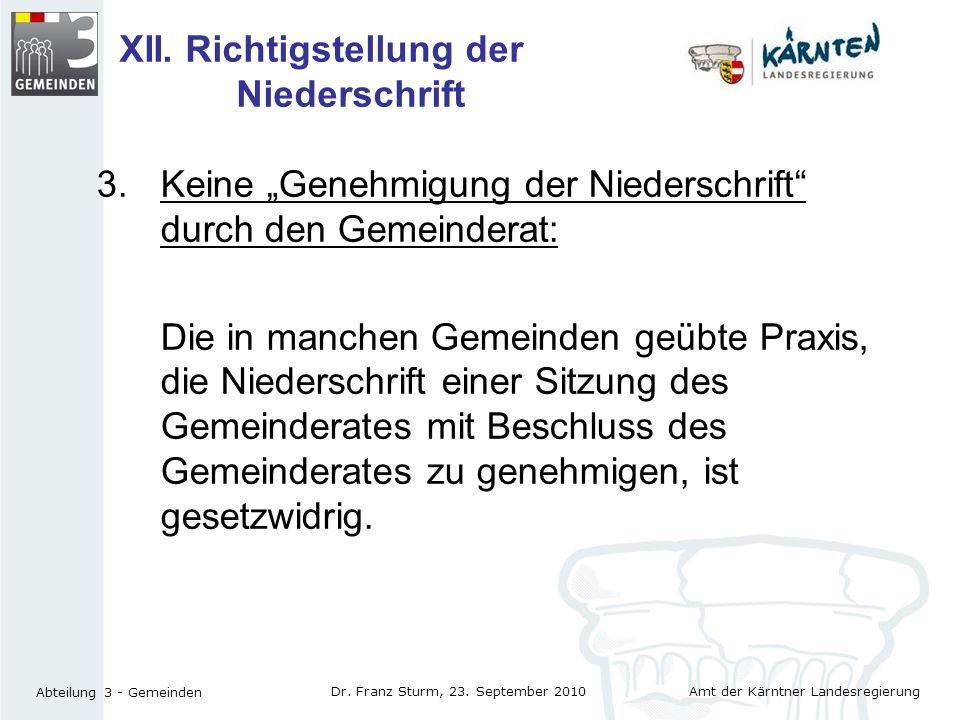 XII. Richtigstellung der Niederschrift