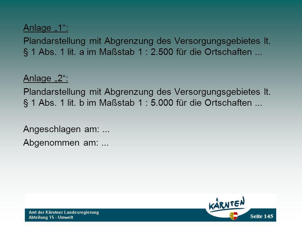 """Anlage """"1 : Plandarstellung mit Abgrenzung des Versorgungsgebietes lt. § 1 Abs. 1 lit. a im Maßstab 1 : 2.500 für die Ortschaften ..."""