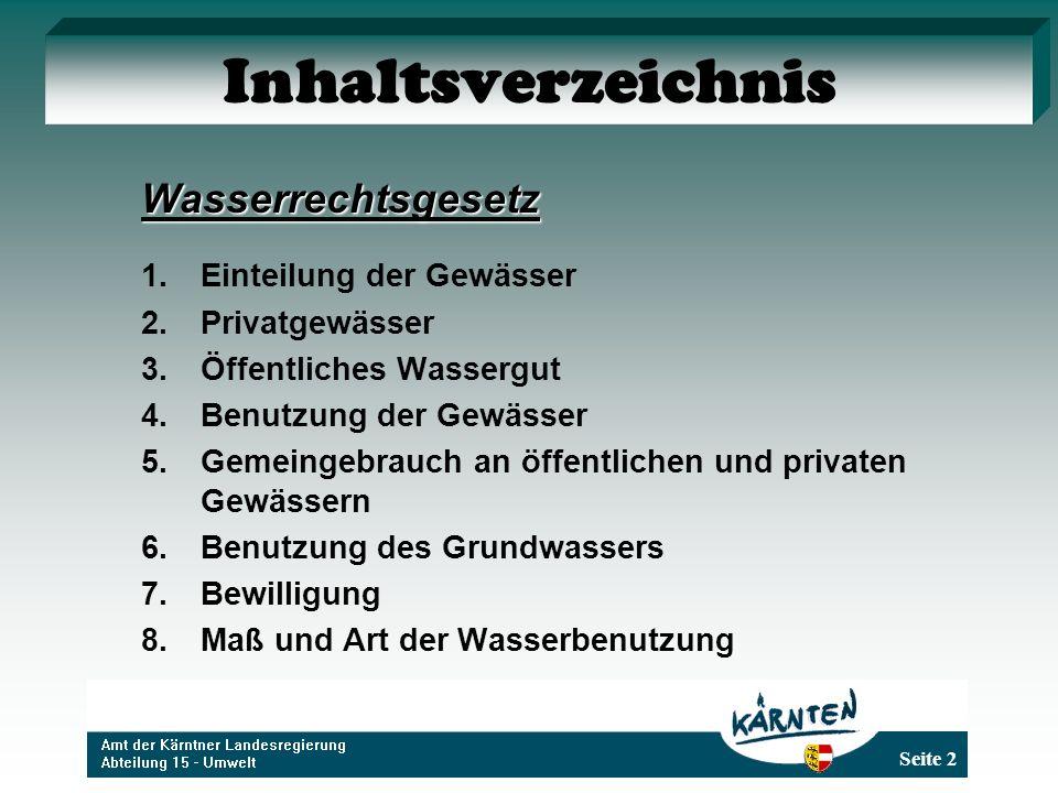 Inhaltsverzeichnis Wasserrechtsgesetz Einteilung der Gewässer