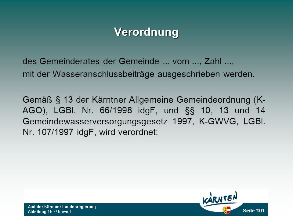 Verordnung des Gemeinderates der Gemeinde ... vom ..., Zahl ...,