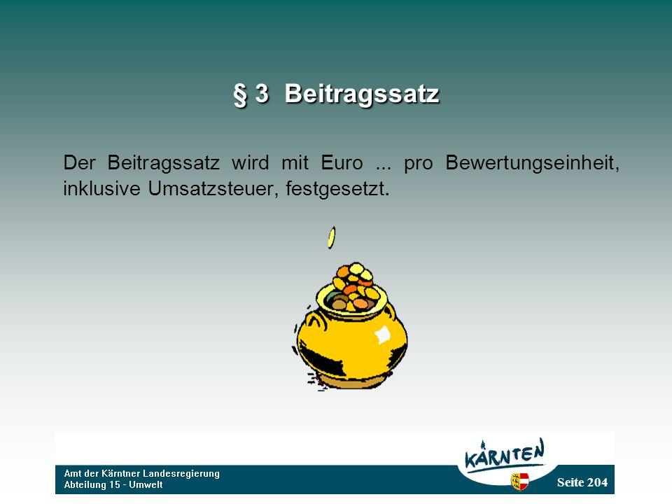 § 3 Beitragssatz Der Beitragssatz wird mit Euro ...
