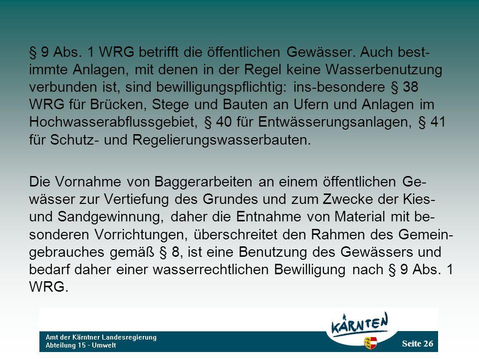 § 9 Abs. 1 WRG betrifft die öffentlichen Gewässer