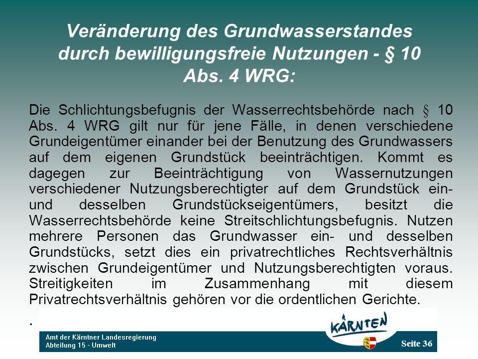 Veränderung des Grundwasserstandes durch bewilligungsfreie Nutzungen - § 10 Abs. 4 WRG: