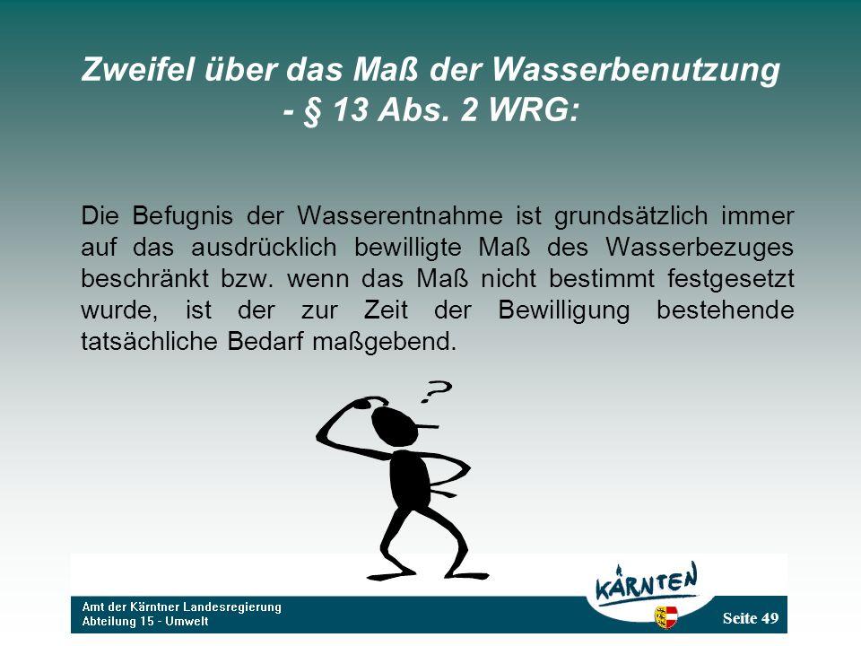 Zweifel über das Maß der Wasserbenutzung - § 13 Abs. 2 WRG: