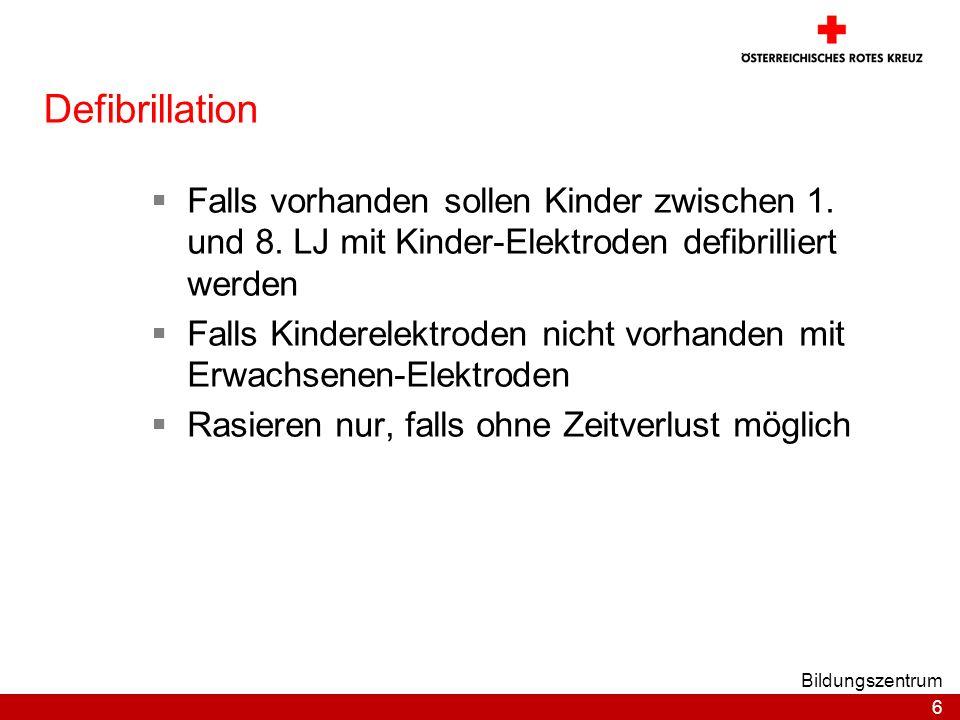 28.03.2017 Defibrillation. Falls vorhanden sollen Kinder zwischen 1. und 8. LJ mit Kinder-Elektroden defibrilliert werden.