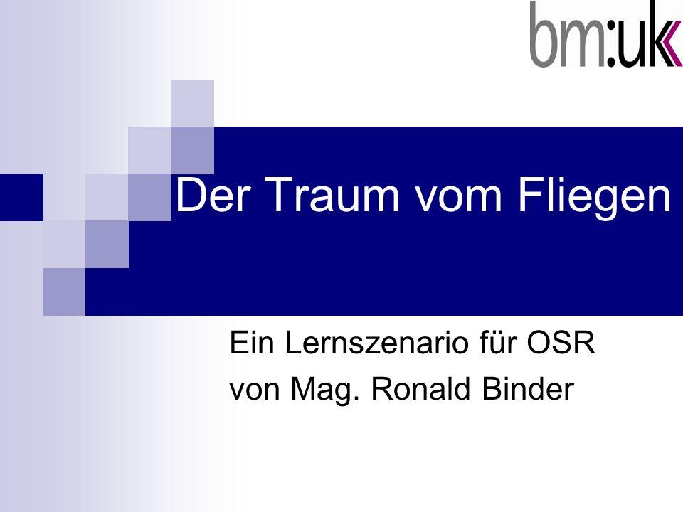 Ein Lernszenario für OSR von Mag. Ronald Binder