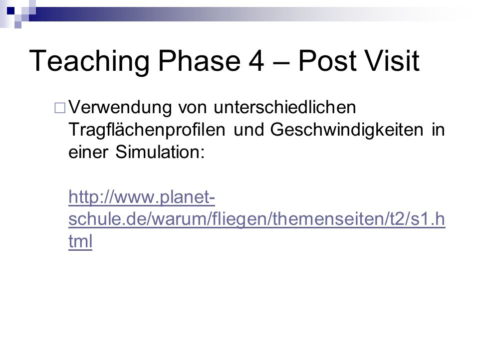 Teaching Phase 4 – Post Visit