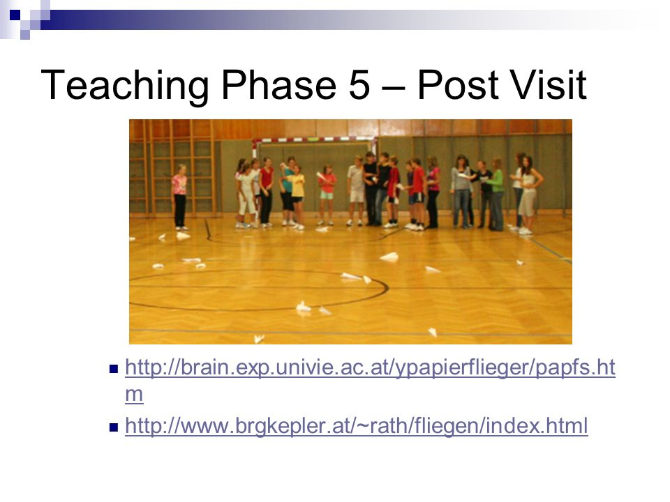 Teaching Phase 5 – Post Visit