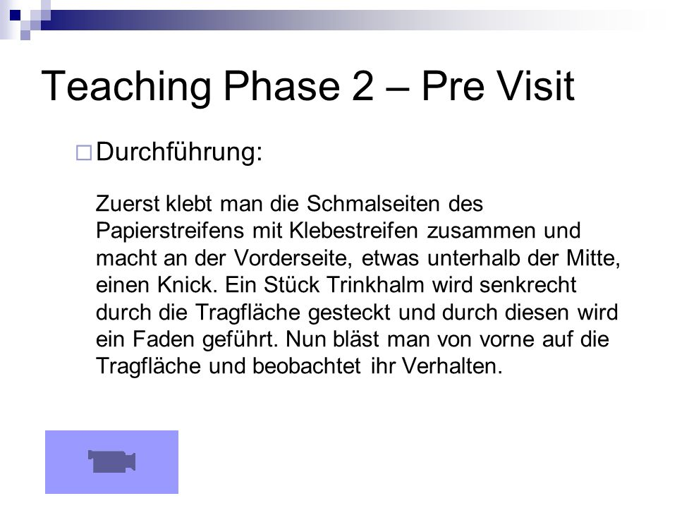 Teaching Phase 2 – Pre Visit