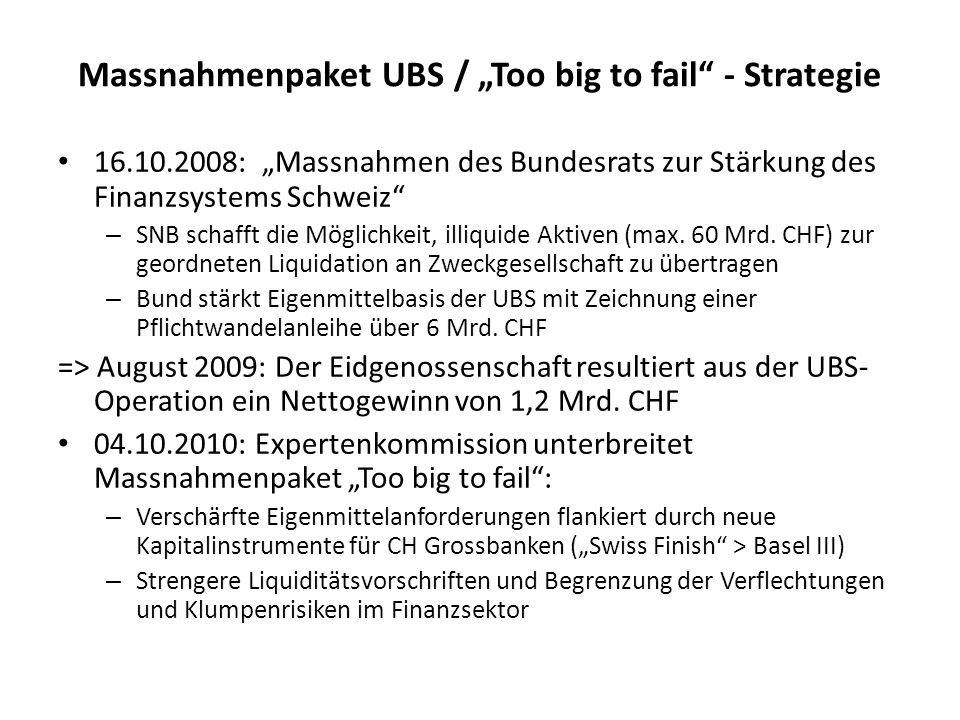 "Massnahmenpaket UBS / ""Too big to fail - Strategie"