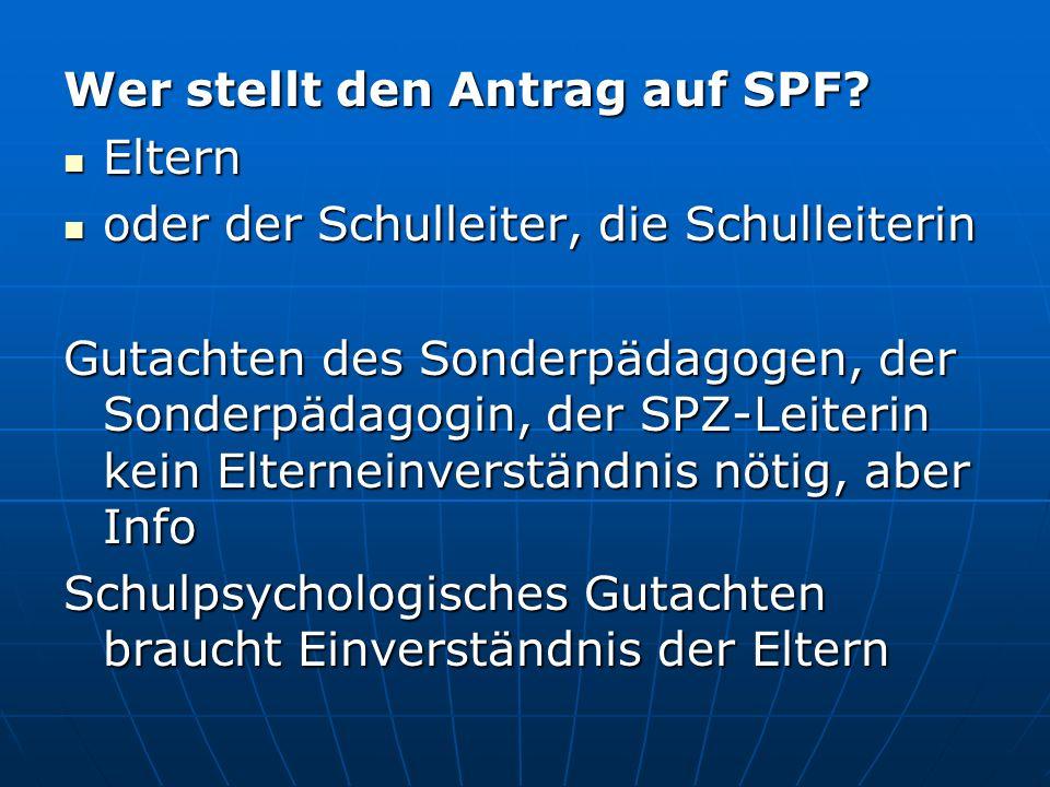 Wer stellt den Antrag auf SPF