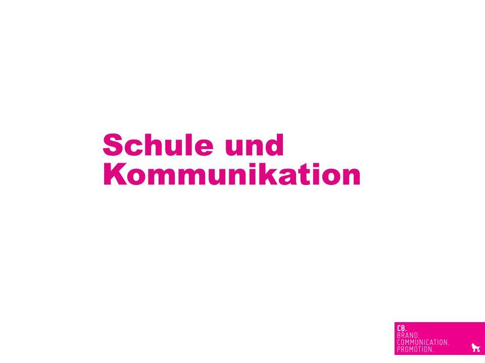 Schule und Kommunikation