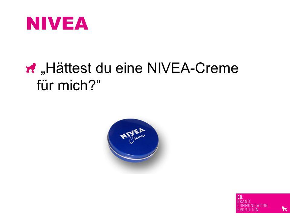 """NIVEA """"Hättest du eine NIVEA-Creme für mich"""