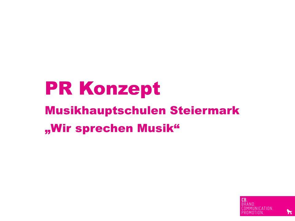 "PR Konzept Musikhauptschulen Steiermark ""Wir sprechen Musik"
