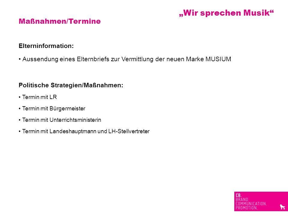 """Wir sprechen Musik Maßnahmen/Termine Elterninformation:"