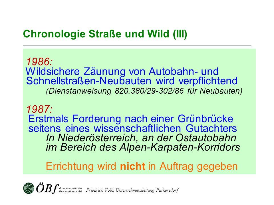Chronologie Straße und Wild (III)