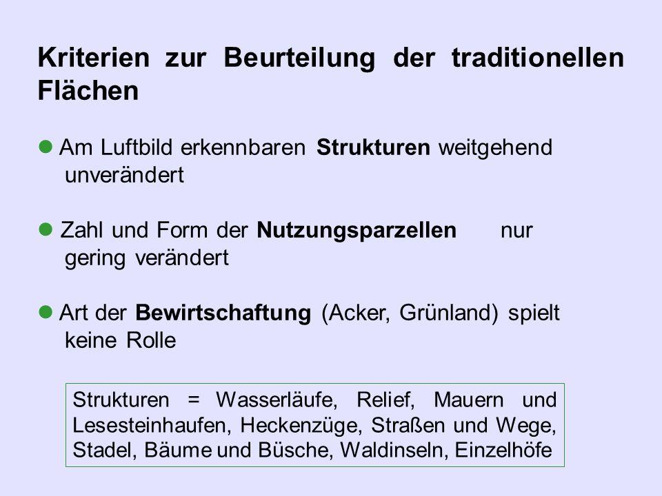 Kriterien zur Beurteilung der traditionellen Flächen