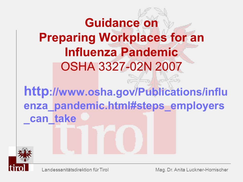 Guidance on Preparing Workplaces for an Influenza Pandemic OSHA 3327-02N 2007