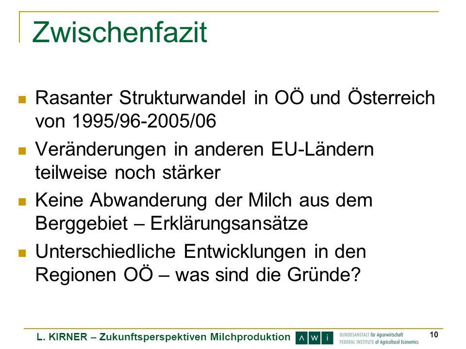 Zwischenfazit Rasanter Strukturwandel in OÖ und Österreich von 1995/96-2005/06. Veränderungen in anderen EU-Ländern teilweise noch stärker.