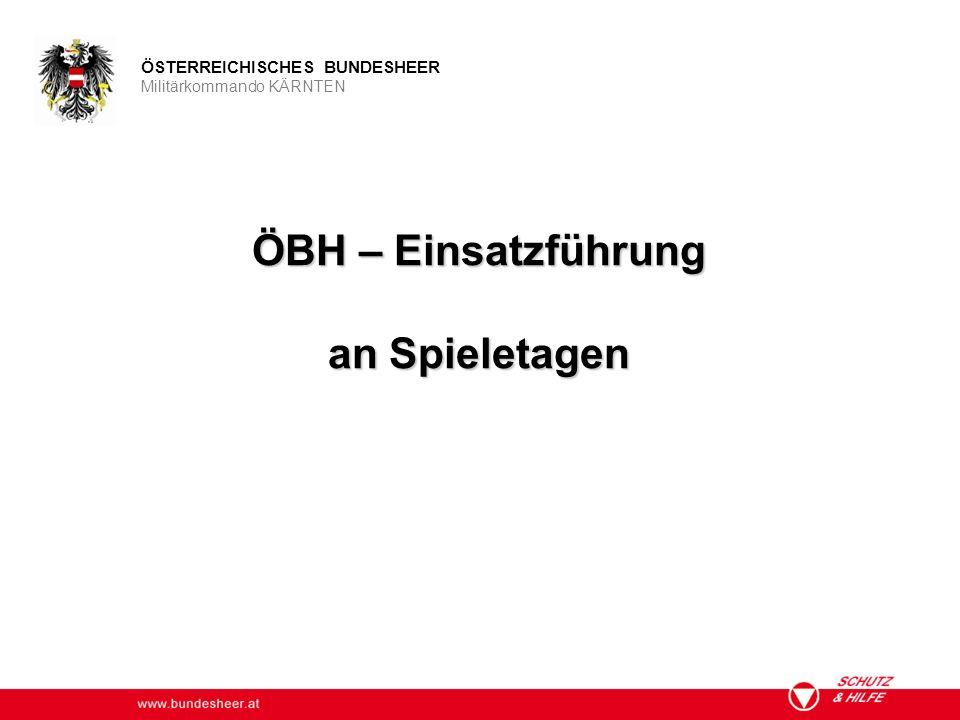 ÖBH – Einsatzführung an Spieletagen