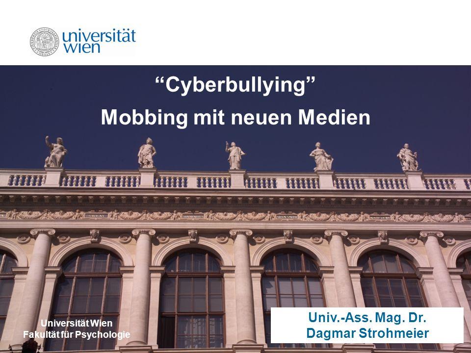 Mobbing mit neuen Medien Fakultät für Psychologie