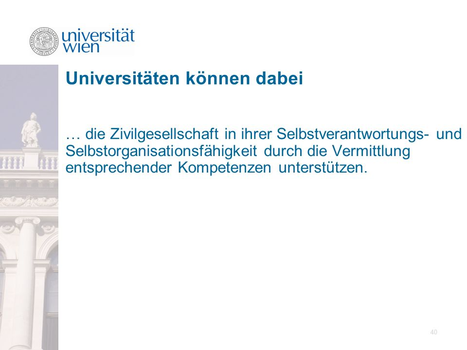 Universitäten können dabei