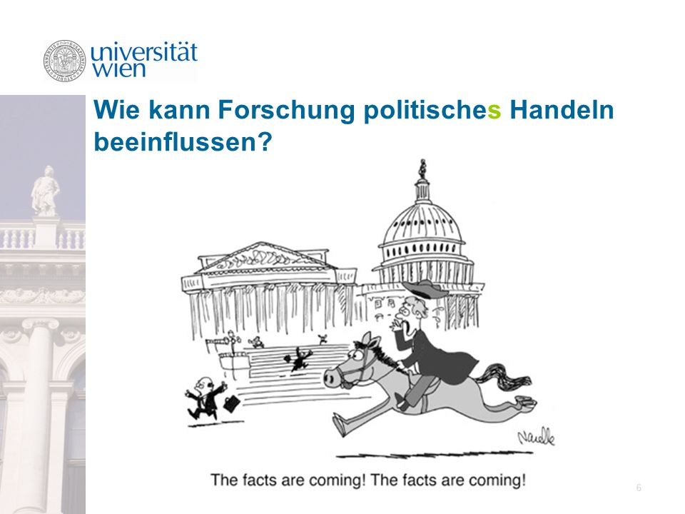 Wie kann Forschung politisches Handeln beeinflussen