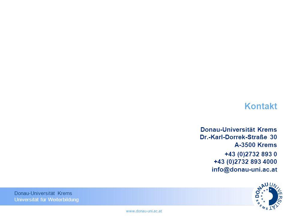 Kontakt Donau-Universität Krems Dr.-Karl-Dorrek-Straße 30 A-3500 Krems