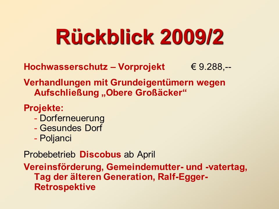 Rückblick 2009/2 Hochwasserschutz – Vorprojekt € 9.288,--